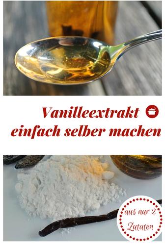 Vanilleextrakt einfach selber machen