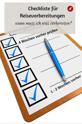 Reisevorbereitung Reise-Checkliste wann was #reisen #reiseplanung #urlaubreisen