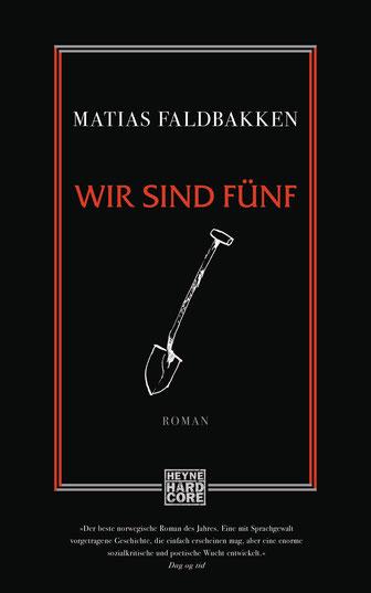 Matias Faldbakken - Wir sind fünf