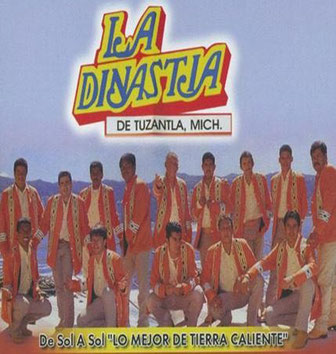La Dinastia de Tuzantla, Michoacan – De Sol a Sol, Lo Mejor de Tierra Caliente