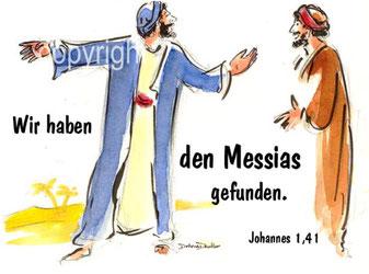 wir haben den Messias gefunden