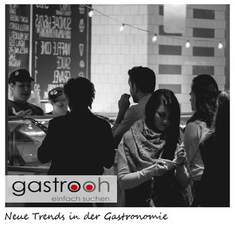 Neue Innovationen Gastronomie 2022