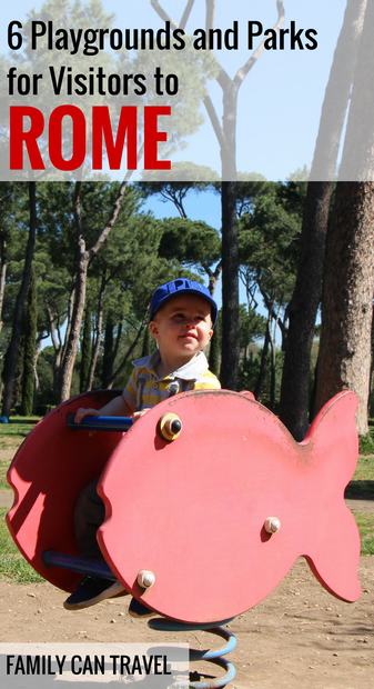 6 Playgrounds and Parks for Visitors to Rome - for more family travel inspiration please visit www.FamilyCanTravel.com