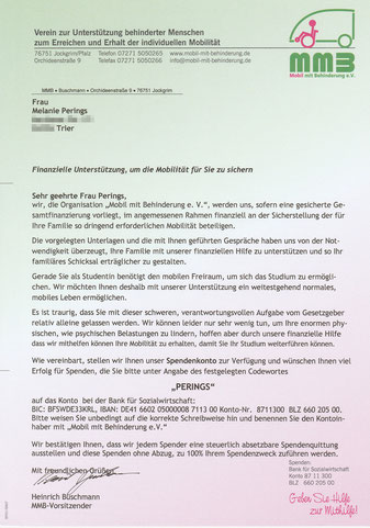 "Letter from the registered association ""Mobil mit Behinderung e.V."" (Mobile with Disability), who confirmed to support Melli with the financing of an vehicle adapted to her needs."