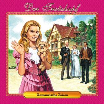 CD-Cover Der Trotzkopf - Romantische Zeiten