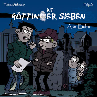 CD-Cover Die Göttinger Sieben - Alte Eiche - Folge x