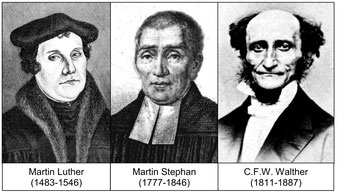 Martin Luther, Martin Stephan, C. F. W. Walther