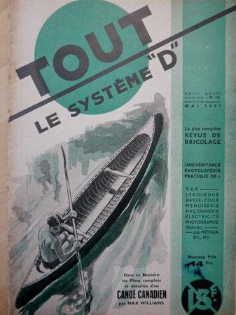 WILLIAMS, Comment construire un canoé de technique et de réalisation canadiennes, in Tout le Système D n° 18, 1947 (la Bibli du Canoë)
