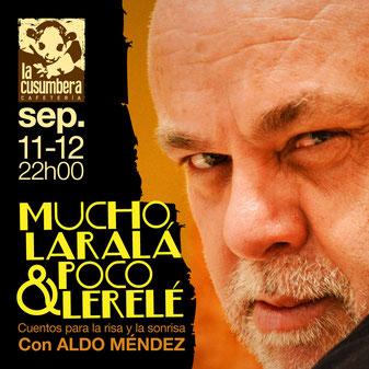 Aldo Méndez en La Cusumbera en dos únicas funciones.