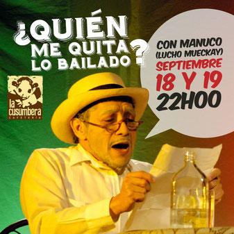 Manuco Pérez Sosa, interpretado por Lucho Mueckay. Foto de Joshua Degel.