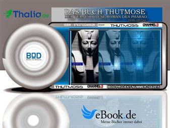 Verkaufsflyer für das Neue Buch von Frank von Falk*** Das Buch Thutmose