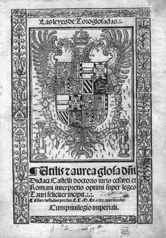 Frontis heráldico de una bella edición gótica, s. XVI, de Las Leyes de Toro