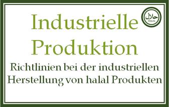 Richtlinien zur Herstellung von halal Lebensmitteln