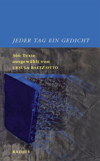 Dr. Ursula Baltz-Otto - Jeder Tag ein Gedicht