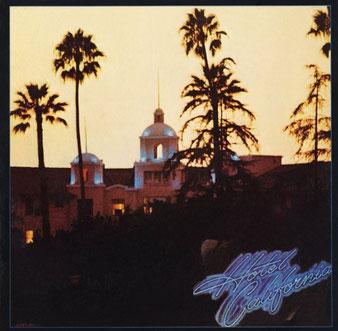 名盤「HOTEL CALIFORNIA」