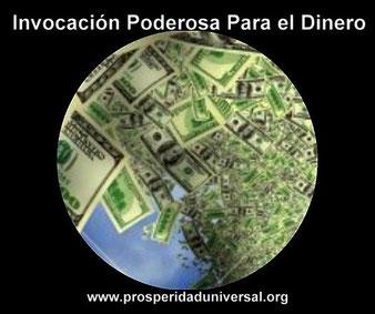 INVOCACIÓN PODEROSA PARA RESTABLECER LA RELACIÓN CON EL DINERO - PROSPERIDAD UNIVERSAL . www.prosperidaduniversal.org