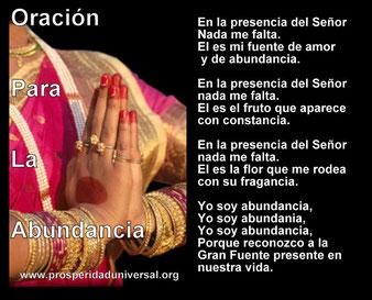 ORACIONES PODEROSAS - ORACIÓN DE  abundancia  - PROSPERIDAD UNIVERSAL - www.´prosperidaduniversal.org