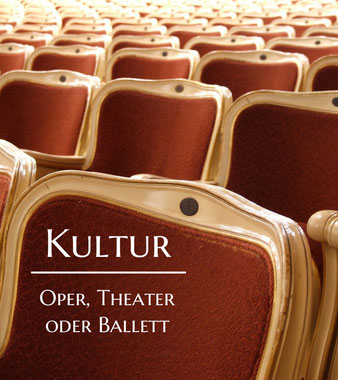 Bild: Kultur, Oper, Theater oder Ballett