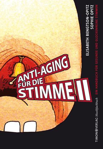 Anti-Aging für die Stimme Band 2