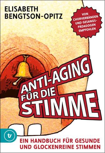 Anti-Aging für die Stimme Band 1