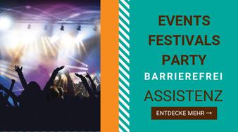 Events, Festivals, Party - barrierefreie Assistenz, mehr entdecken