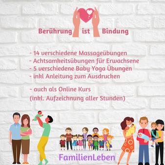 Berührung ist Bindung. 14 verschiedene Massageübungen, Achtsamkeitsübungen für Erwachsene, 5 verschiedene Baby Yoga Übungen, inklusive Anleitung zum Ausdrucken, auch als Onlinekurs inklusive Aufzeichnung