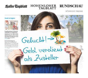 Verdiene als Zusteller Geld um dir den nächsten Urlaub zu finanzieren. Zeitung Hohenloher Tagblatt, Haller Tagblatt, Rundschau