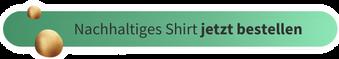 Nachhaltiges Shirt jetzt bestellen