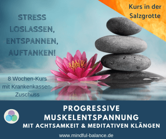 Entspannungskurs Progressive Muskelentspannung, Achtsamkeitstraining, Präventionskurs, Hagen, www.mindful-balance.de
