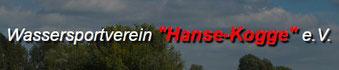 Wasser-Sport-Verein Hanse-Kogge e.V.  Bunnsackerweg 46  28279 Bremen