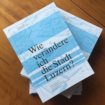buechermacher.ch_PHLU_Peter Gautschi_Urban Sager_Peter Hofstetter_Wie verändere ich die Stadt Luzern?