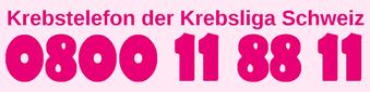 Krebstelefon der Krebsliga Schweiz: 0800 11 88 11