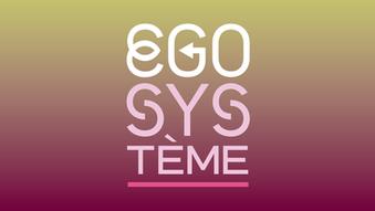 EGO SYSTÈME - Interview  d'André Stern