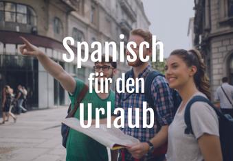 Spanisch für den Urlaub und Reise