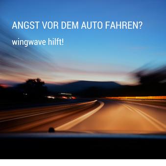 Wingwave Fahrangst Hamburg - Die Angst vor dem Auto fahren überwinden