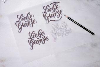 Liebe Grüsse - ein Lettering skizzieren in verschiedenen Varianten