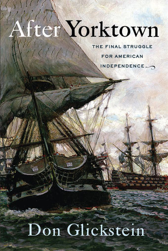 After Yorktown: The final struggle for American independence