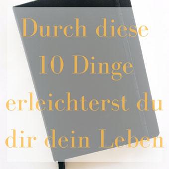 Titelbild: Durch diese 10 Dinge erleichterst du dir dein Leben