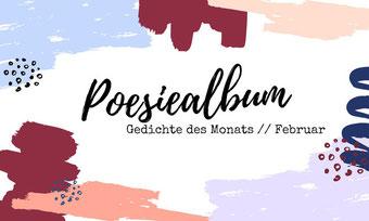 Postvorschlag 2: Gedicht des Monats Februar