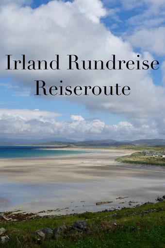 Irland Rundreise: Route für drei Wochen Urlaub durch den Nordwesten mit Auto, Wohnmobil.
