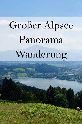 Großer Alpsee bei Immenstadt und Missen-Willhams: Panorama Wanderung