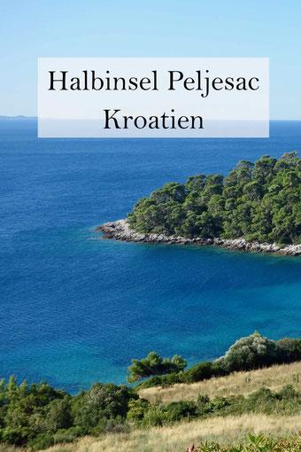 Die Halbinsel Peljesac in Kroatien mit Ston, Orebic und Loviste. Anreise und Reisetipps.