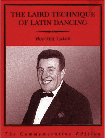 "Laird, Walter: ""The Laird Technique of Latin Dancing"", 6. Auflage, 2003."
