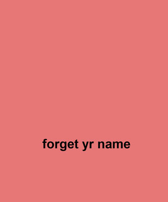 forget your name by Henrik Aeshna