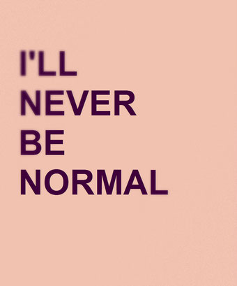 i'll never be normal by Henrik Aeshna