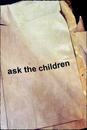ask the children by Henrik Aeshna