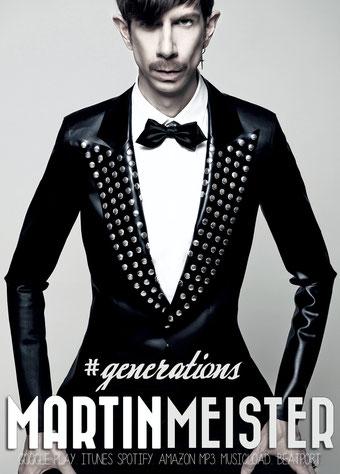 Martin Meister - Generations Album Ad