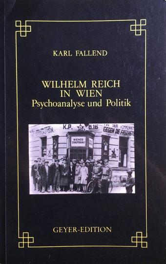 Karl Fallend Wilhelm Reich in Wien