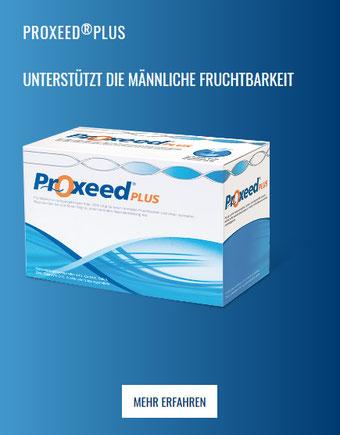 Proxeed®Plus – für Männer mit unerfülltem Kinderwunsch