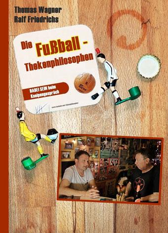 "Vorderes Cover / ""Die Fußball-Thekenphilosophen"""